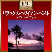 プレミアム・ツイン・ベスト・シリーズ リラックス・ハワイアン・ベスト~ブルー・ハワイ~
