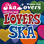 LOVERS SKA~Sing With You(Deluxe Edition) ※沖縄限定発売盤