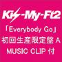 Everybody Go(A)(DVD付)
