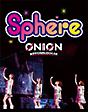 スフィアライブ2010 『sphere ON LOVE,ON 日本武道館』