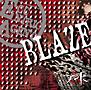 BLAZE(A)(DVD付)