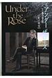 Under the Rose 春の賛歌 (7)