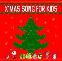 X'MAS SONG FOR KIDS