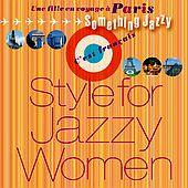 パリ旅で、女子ジャズ~ Something Jazzy