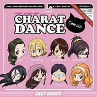 "SKET DANCE キャラクターソングアルバム ""キャラット・ダンス♪~Girl's side~"""