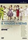 ロッシーニ:歌劇《ランスへの旅》全曲 パリ・シャトレ座 2005年