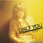 ONLY YOU + Single Collection