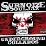 Underground Collabos