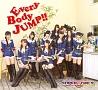 EveryBody JUMP!!(B)(DVD付)