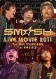 "SM☆SH TOUR 2011 ""The First TOUMEIHAN""2011.4.26 at 赤坂BLITZ LIVE DVD"