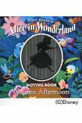 Alice in Wonderland MOVINGBOOK Golden Afternoon