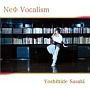 Neo Vocalism(通常盤)