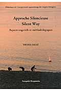 Approche silencieuse silent way