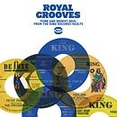 ロイヤル・グルーヴズ~ファンク&グルーヴィー・ソウル・フロム・キング・レコード