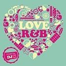 "Star Base Music presents LOVE R&B ""Mixed by DJ K"""