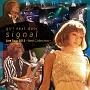 signal(ライブ映像)(DVD付)
