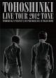 LIVE TOUR 2012 ~TONE~