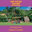 BON-VOYAGE MELLOW ~Hawaiian Rhythm~ Music Selected and Mixed by Mr.BEATS a.k.a. DJ CELORY