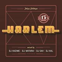 チンギー『HARLEM 15th アニヴァーサリー・スペシャル』