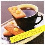 ティー・タイム・クラシック/Tea Time Classic