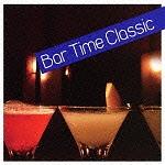バー・タイム・クラシック/Bar Time Classic