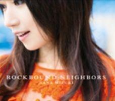 水樹奈々『ROCKBOUND NEIGHBORS』