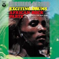 エキサイティング・ドラム~アフリカン・ロック・パーティ