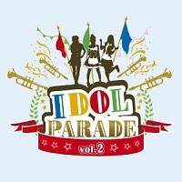 「IDOL PARADE」Vol.2