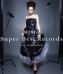 Super Best Records -15th Celebration-(通常盤)