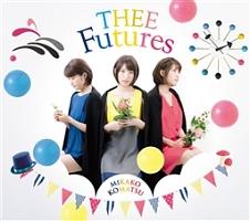 小松未可子『THEE Futures』