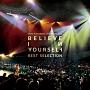 YUKI KOYANAGI LIVE TOUR 2012 「Believe in yourself」 Best Selectio(DVD付)
