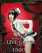 NANA MIZUKI LIVE GRACE -OPUS2-×UNION