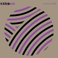 Kero One 3集 - Kinetic World