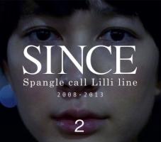 Spangle call Lilli line『SINCE2』