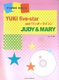 YUKI five-star and 「ワンダーライン」/JUDY&MARY