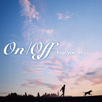 On/Off~four voices~