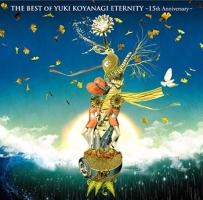 THE BEST OF YUKI KOYANAGI ETERNITY ~15th Anniversary~