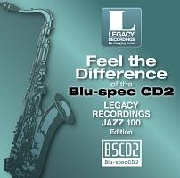 聴き比べ体感!Blu-spec CD2×CD Legacy Recordings Jazz編