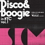 DISCO & BOOGIE IN NYC VOL.1 - SEEDS OF CLUB MUSIC