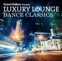 金原千恵子『LUXURY LOUNGE DANCE CLASSICS』