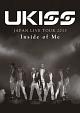JAPAN LIVE TOUR 2013 ~Inside of Me~