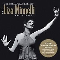 ライザ・ミネリ『Cabaret and All That Jazz, the Anthology』