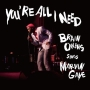 You're All I Need-Brian Owens Sings Marvin Gaye