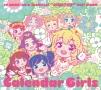 データカードダス「アイカツ!」ベストアルバム「Calendar Girls」