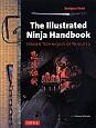 The illustrated Ninja Handbook HIDDEN TECHNIQUES OF NINJ