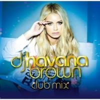 DJ ハヴァナ・ブラウンCLUB MIX