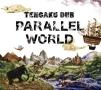 PARALLELE WORLD