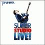 SUPER STUDIO LIVE!(通常盤)