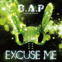 B.A.P『EXCUSE ME』