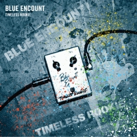 BLUE ENCOUNT『TIMELESS ROOKIE』